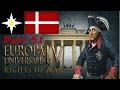 Eu4 Denmark Rights Of Man Part 51 Weak Countries