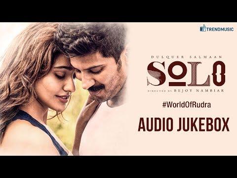 Solo - World of Rudra | Audio Jukebox | Dulquer Salmaan, Neha Sharma, Bejoy Nambiar | Trend Music