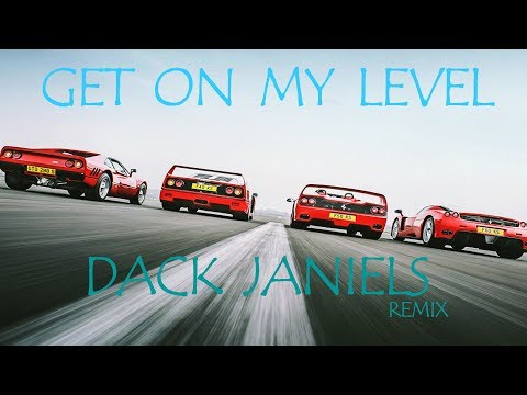 SAYMYNAME - Get On My Level (Dack Janiels Remix)