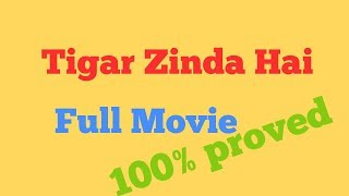 Tigar Zinda hai full movie size- 700 mb only