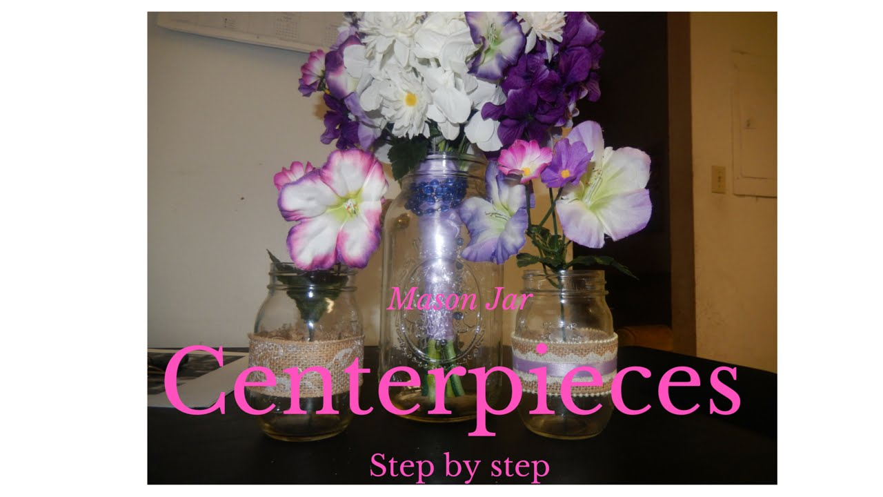 Diy mason jar wedding centerpieces step by step youtube diy mason jar wedding centerpieces step by step junglespirit Image collections