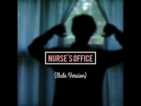 Melanie Martinez - Nurse's Office (Male Version)