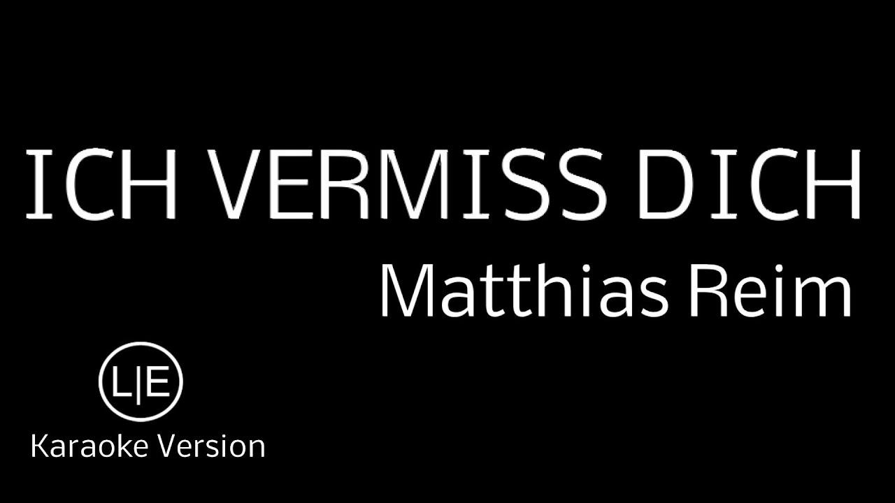 Instrumental Karaoke Ich vermiss dich Matthias Reim with