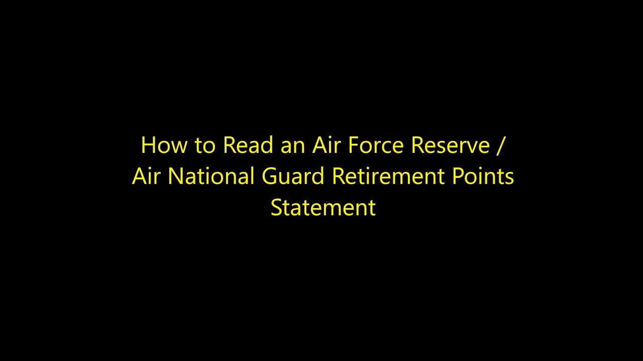 how to read an Air Force Reserve / Air Guard retirement