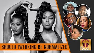 IS TWERKING EVER APPROPRIATE... In a relationship or in public, should twerking ever be normalized?
