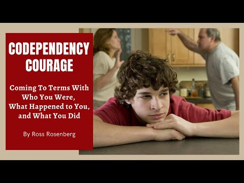 Coming To Terms  With Who You Were,  What Happened to You, and What You Did. Codependency Courage.