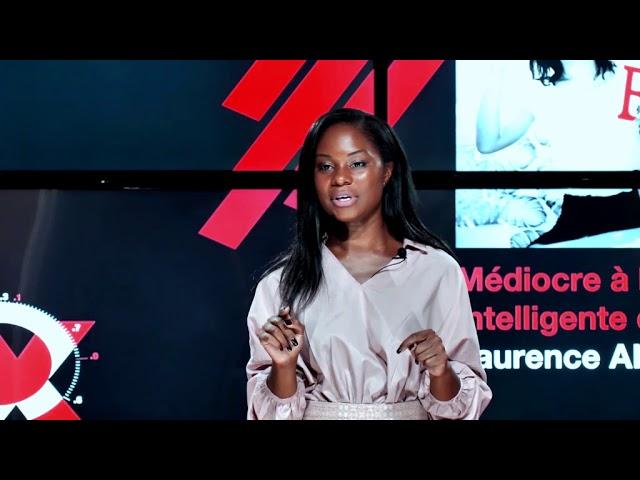 Médiocre à l'école, intelligente et brillante dans la vie ! | Laurence AKOSSI | TEDxRéunion
