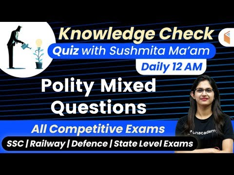 12:00-am---all-competitive-exams-|-gk-quiz-by-sushmita-ma'am-|-polity-mixed-questions