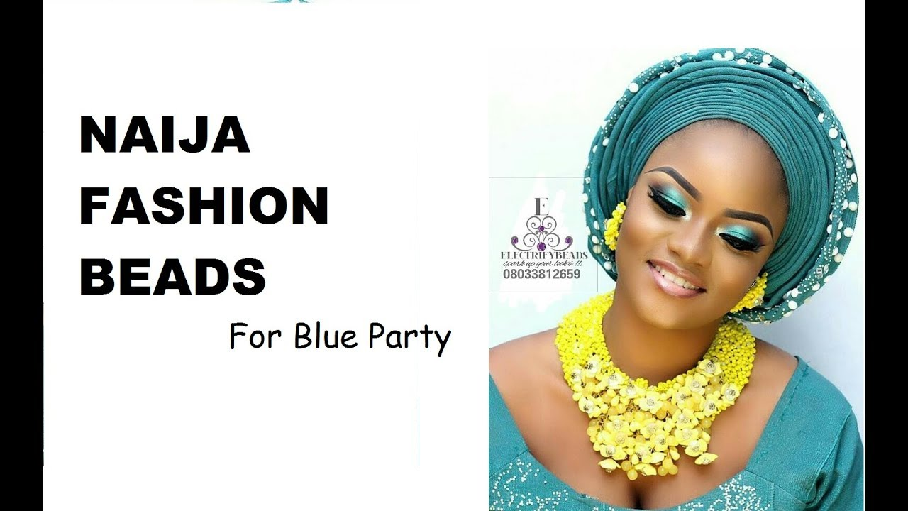 Compilation of latest bead designs for a Naija blue Party - YouTube