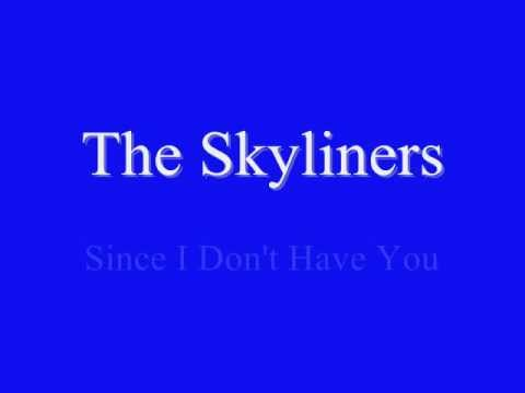 The Skyliners - Since I Don't Have You - 1959