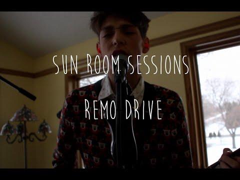Remo Drive// Sun Room Session