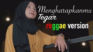Mengharapkanmu - Tegar - reggae version by Jovita aurel