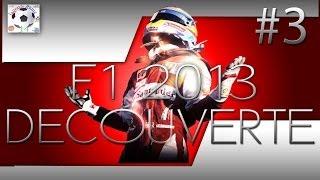 Decouvrons F1 2013-#3 (Mode Carrière)