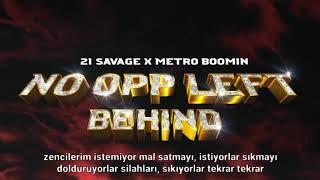21 Savage x Metro Boomin - No Opp Left Behind (Türkçe Çeviri)