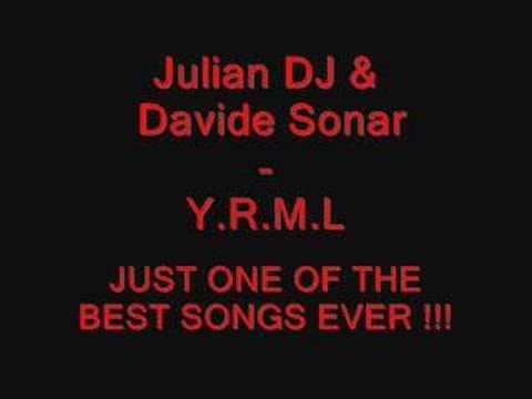 Julian dj & Davide Sonar - Y.R.M.L