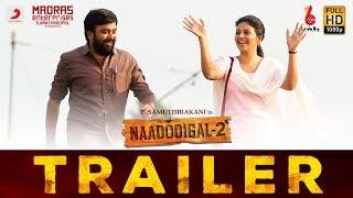 Naadodigal 2 - Official Trailer (Tamil) | Sasikumar, Anjali, Athulya, Barani | P. Samuthirakani