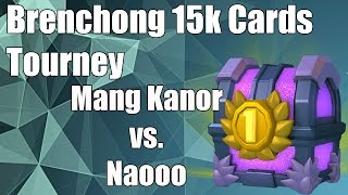 Clash Royale: Brenchong 15k Tourney: Mang Kanor vs Naooo