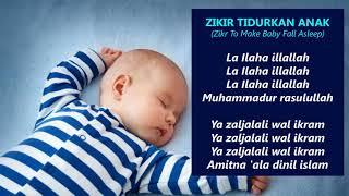 Zikir Terapi Tidurkan Anak  Zikr to make baby fall asleep