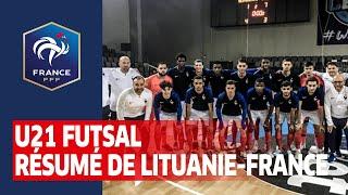U21 Futsal Résumé de Lituanie France 1 7 et 3 8 I FFF 2019 2020