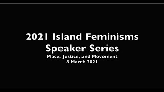 2021 Island Feminisms Speaker Series - The Conversion of Ka'ahumanu (Act I)