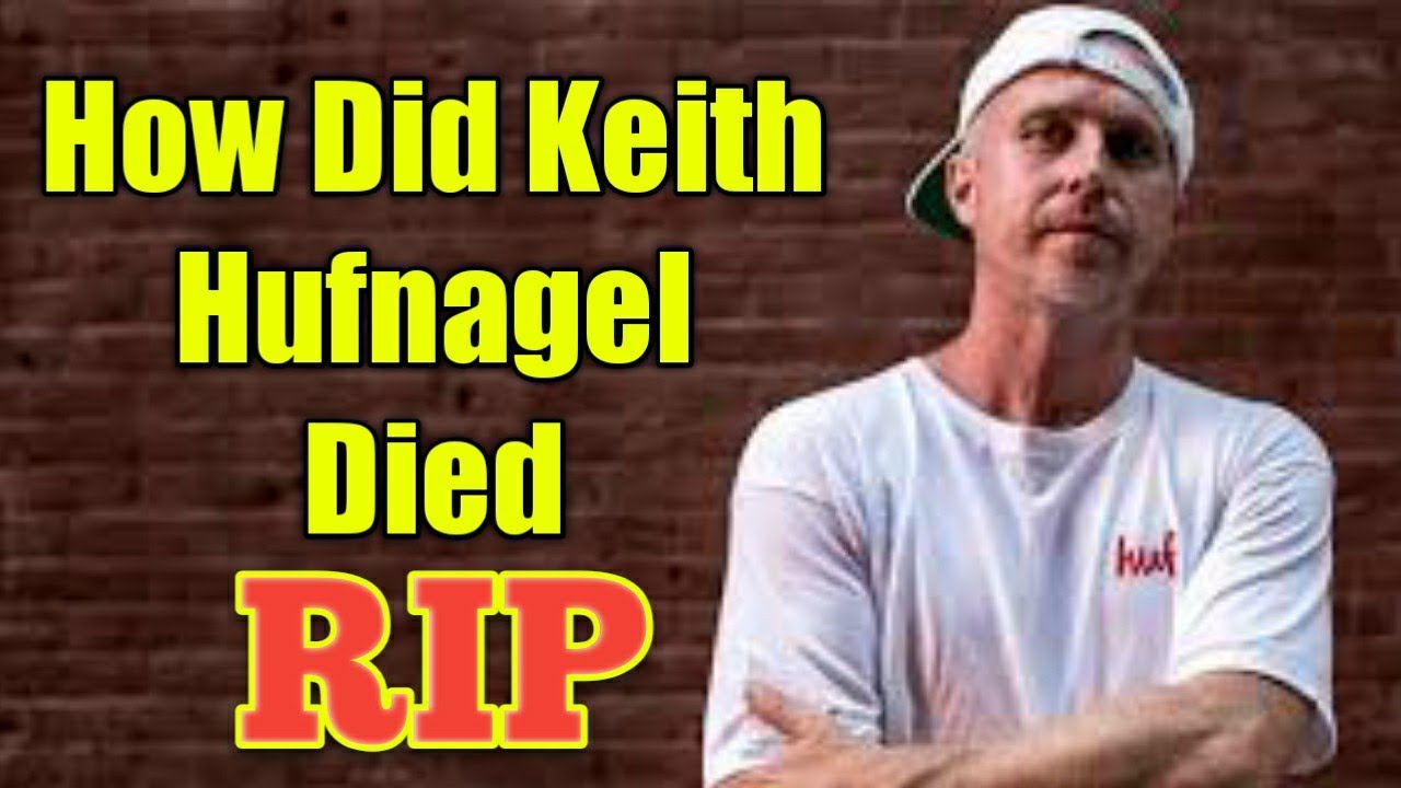 Skateboarding legend Keith Hufnagel dead at 46