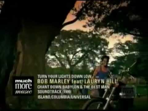 Bob Marley Ft. Lauren Hill - Turn Your Lights Down Low