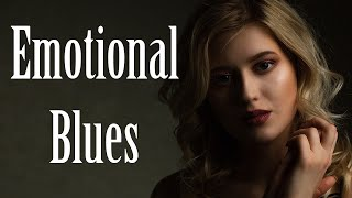 Emotional Blues Music - Slow Blues Ballads - Modern Electric Guitar Blues Music