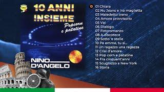 Nino D'Angelo 10 Anni Insieme - Popcorn e Patatine (ALBUM COMPLETO)