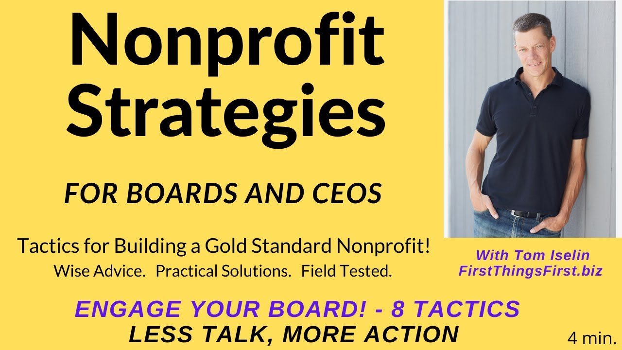 Engage Your Board! More Action, Less Talk. Here's How . . .