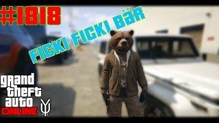 """GTA 5 ONLINE  #1818 Der """"Ficki Ficki"""" Teddy-Bär Let´s Play GTA V Online PS4 YU91"""