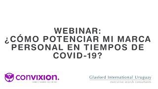 Webinar ¿cómo potenciar mi marca personal en tiempos de Covid-19?