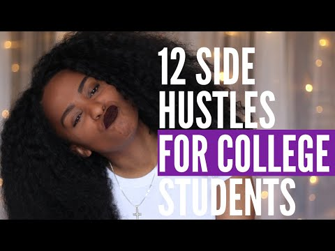 12 Side Hustles For College Students To Make Money In 2020