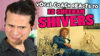 Vocal Coach Reacts to Ed Sheeran - Shivers