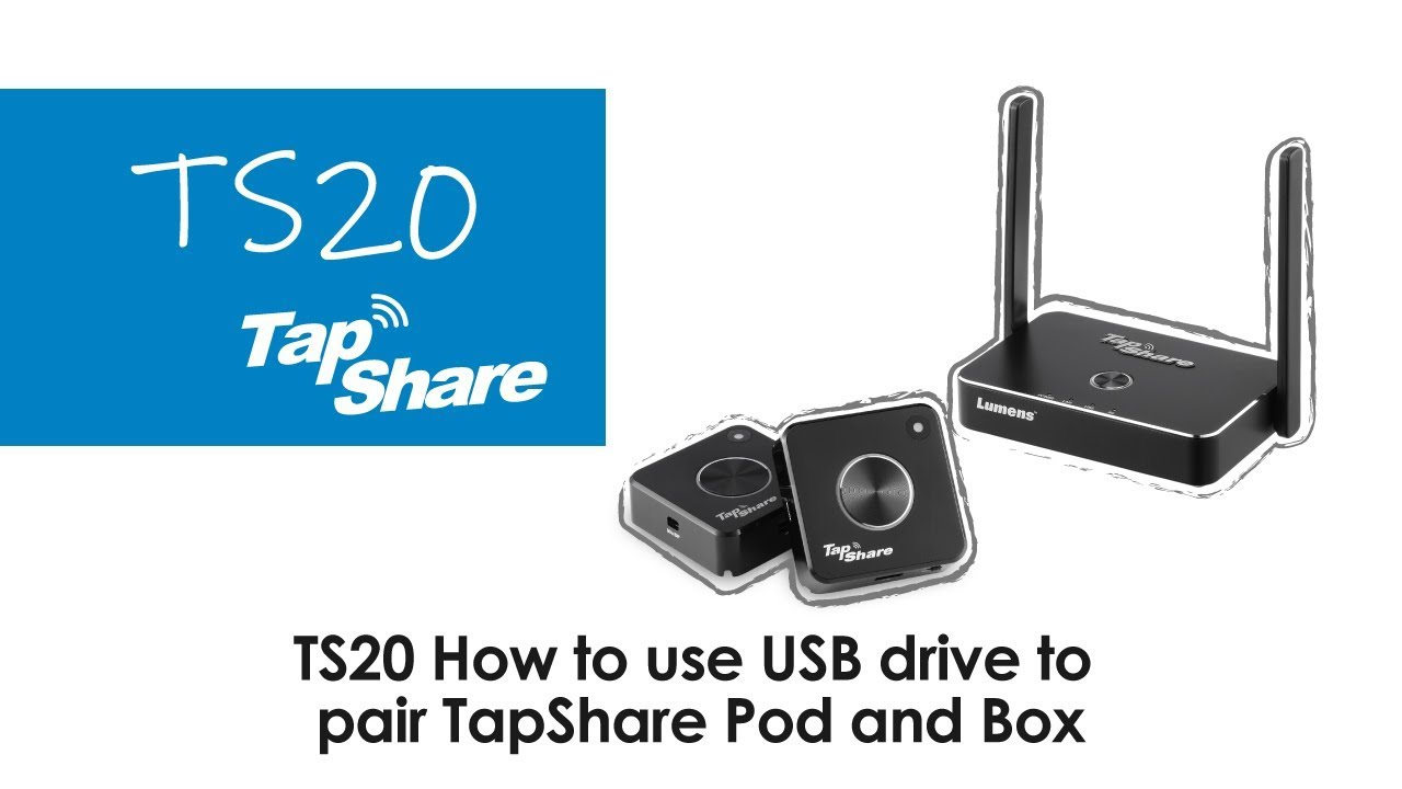 How to use a USB drive to pair TapShare Pod and Box| Lumens