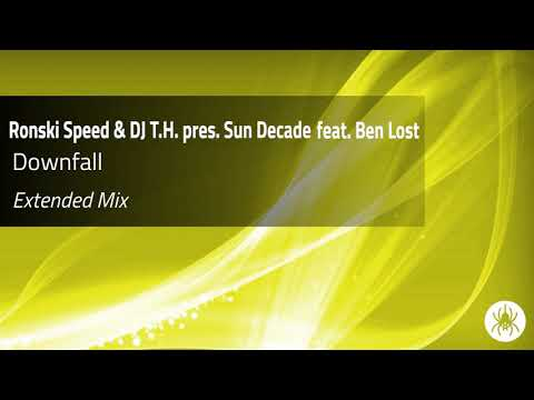 Ronski Speed Dj T H Pres Sun Decade Feat Ben Lost Downfall Extended Mix Youtube