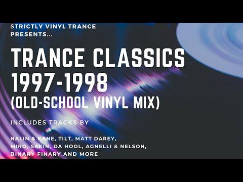 TRANCE CLASSICS 1997-1998 (Vinyl Old-School Trance Mix)
