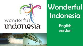 wonderful indonesia pesona indonesia theme song lyrics english language