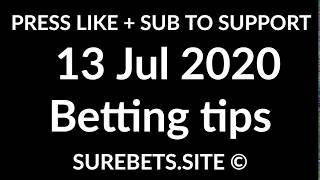 Football Betting Tips Today   13 July 2020   Premier League, La Liga, Serie A, Serie B Predictions