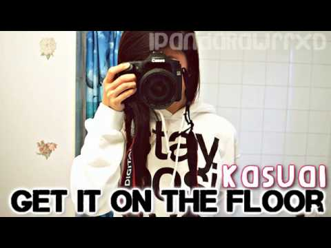 Captivating Kasual | Get It On The Floor [DL U0026 Lyrics]