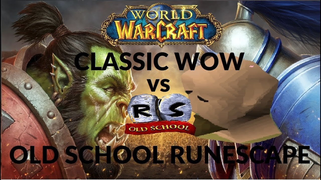CLASSIC WOW VS OSRS: Can Classic Beat OSRS In Success!?