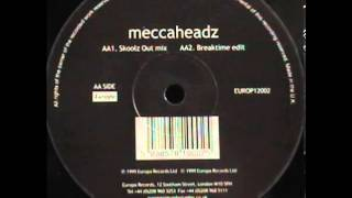 Meccaheadz - Night Skool (Skools Out Mix)