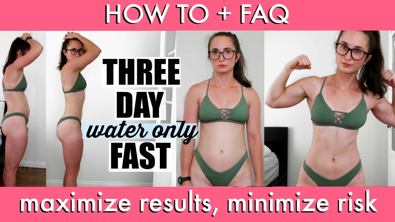 I Did A 3 Day Water Fast How To Tips Tricks