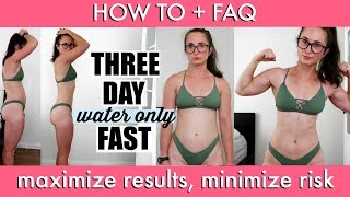 I DID A 3 DAY WATER FAST | How To + Tips & Tricks