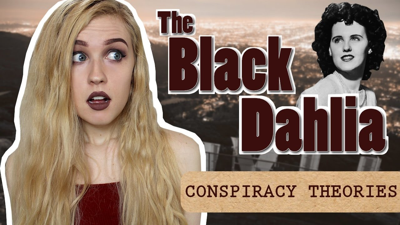 The black dahlia conspiracy theories conspiracy for Peg entwistle ghost caught on tape