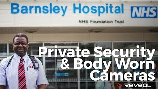 Barnsley HOSPITAL NHS Foundation Trust and Reveal BODY CAMERAS