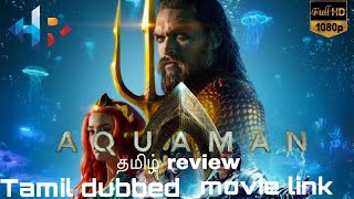 Aquaman /Tamil Review/With tamil dubbed movie link......