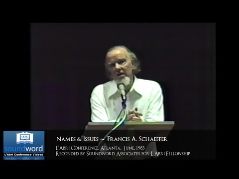 1983 SOUNDWORD LABRI CONFERENCE VIDEO - Names and Issues 1983 - Francis A. Schaeffer