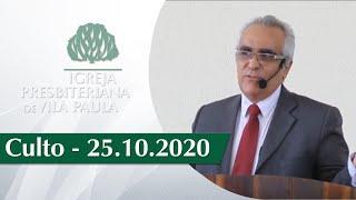 Culto | 25.10.2020 | Igreja Presbiteriana de Vila Paula | Pastor Carlos Eduardo Baptista