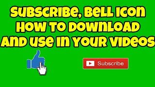 How to download and use SUBSCRIBE AND HIT THE BELL GREEN SCREEN on videos on Sony Vegas