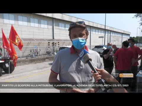 PARTITO LO SCIOPERO ALLA MITSUBISHI, I LAVORATORI: «L'AZIENDA DEVE TUTELARCI» | 23/07/2021